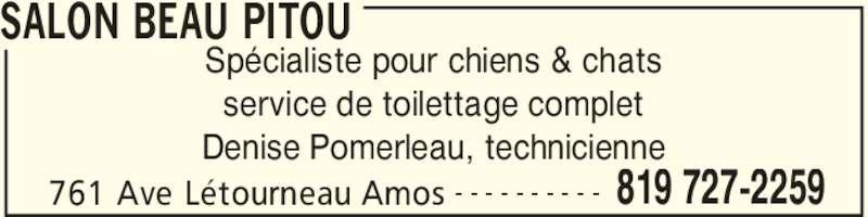 Salon beau pitou amos qc 761 av l tourneau for Salon de toilettage montreal