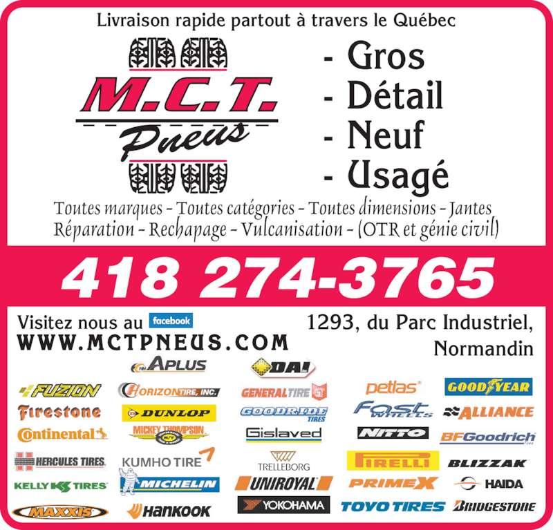 Pneus m c t normandin qc 1293 rue du parc industriel for Garage ad pneu
