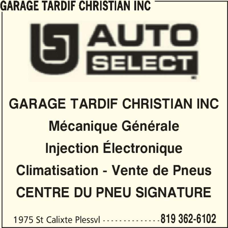 Garage c tardif inc horaire d 39 ouverture 1975 rue for Garage auto electronique