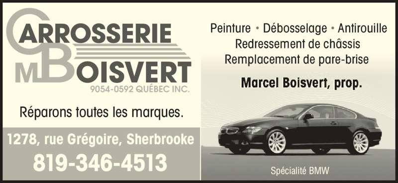 carrosserie m boisvert horaire d 39 ouverture 1278 rue gr goire sherbrooke qc. Black Bedroom Furniture Sets. Home Design Ideas