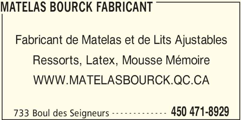 Matelas bourck fabricant terrebonne qc 733 boul des seigneurs canpages fr - Fabricant de matelas francais ...