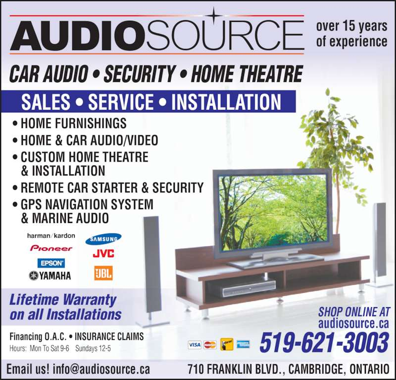 Audiosource (519-621-3003) - Display Ad - • REMOTE CAR STARTER & SECURITY • GPS NAVIGATION SYSTEM & MARINE AUDIO SALES • SERVICE • INSTALLATION Financing O.A.C. • INSURANCE CLAIMS 519-621-3003Hours:  Mon To Sat 9-6    Sundays 12-5 SHOP ONLINE AT audiosource.ca Lifetime Warranty on all Installations CAR AUDIO • SECURITY • HOME THEATRE over 15 years of experience • HOME FURNISHINGS • HOME & CAR AUDIO/VIDEO • CUSTOM HOME THEATRE & INSTALLATION