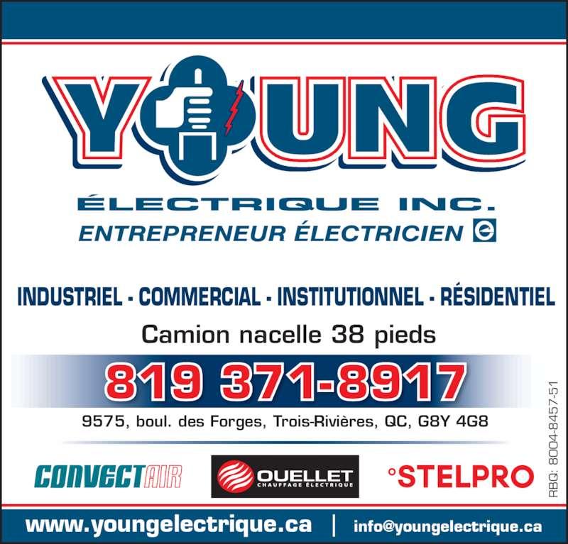 Young Electrique (819-371-8917) - Annonce illustrée======= - Camion nacelle 38 pieds INDUSTRIEL - COMMERCIAL - INSTITUTIONNEL - RÉSIDENTIEL 819 371-8917 9575, boul. des Forges, Trois-Rivières, QC, G8Y 4G8 :  -8 -5