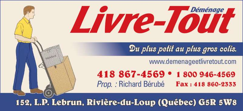 Déménage Et Livre Tout Inc (418-867-4569) - Annonce illustrée======= -