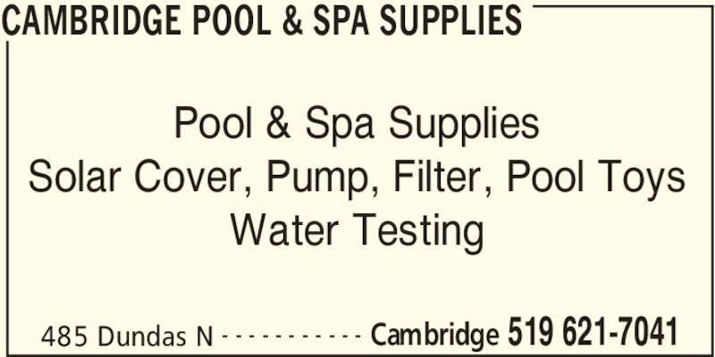 Cambridge Pool Supplies Cambridge On 485 Dundas St