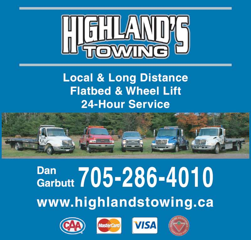 Highlands Towing (705-286-4010) - Display Ad - Local & Long Distance Flatbed & Wheel Lift 24-Hour Service Dan Garbutt 705-286-4010 www.highlandstowing.ca