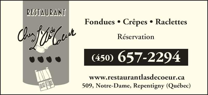 Restaurant L'As De Coeur (4506572294) - Annonce illustrée======= - Fondues • Crêpes • Raclettes www.restaurantlasdecoeur.ca Réservation 509, Notre-Dame, Repentigny (Québec)
