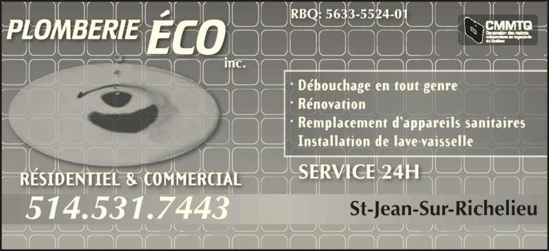 Plomberie Eco (514-531-7443) - Annonce illustrée======= - 514.531.7443 inc. RBQ: 5633-5524-01 SERVICE 24H