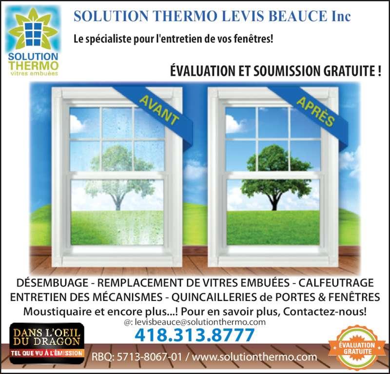 Solution thermo levis beauce inc horaire d 39 ouverture for Desembuage de fenetre