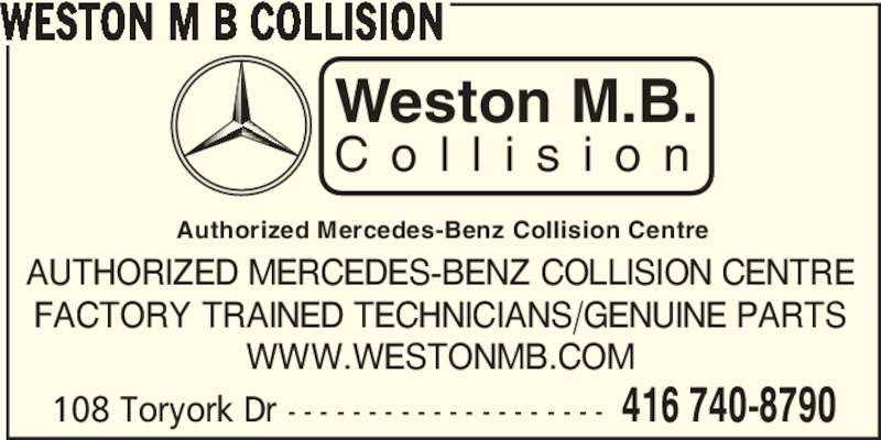 Weston m b collision north york on 108 toryork dr for Authorized mercedes benz service centers near me