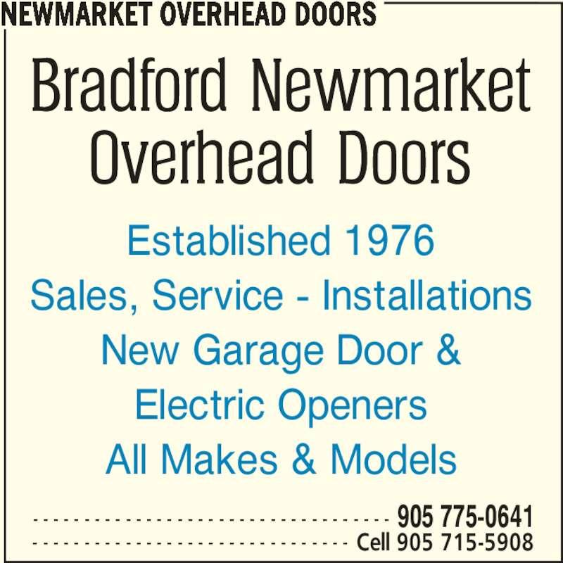 Bradford Newmarket Overhead Doors (905-775-0641) - Display Ad - Established 1976 Sales, Service - Installations New Garage Door & Electric Openers All Makes & Models NEWMARKET OVERHEAD DOORS - - - - - - - - - - - - - - - - - - - - - - - - - - - - - - - - - - - 905 775-0641 - - - - - - - - - - - - - - - - - - - - - - - - - - - - - - - Cell 905 715-5908