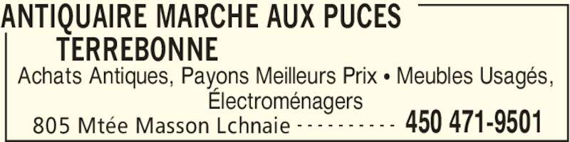 Marché aux Puces Terrebonne (450-471-9501) - Annonce illustrée======= - Achats Antiques, Payons Meilleurs Prix • Meubles Usagés, ANTIQUAIRE MARCHE AUX PUCES  TERREBONNE  805 Mtée Masson Lchnaie 450 471-9501- - - - - - - - - - Électroménagers