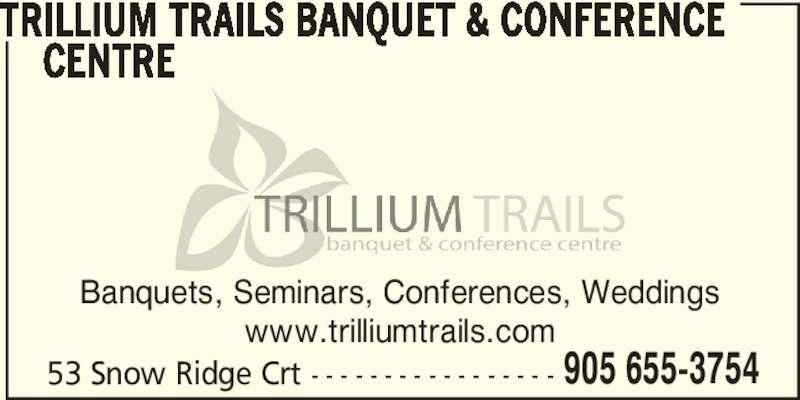 Trillium Trails Banquet Amp Conference Centre Oshawa On 53 Snow Ridge Crt Canpages