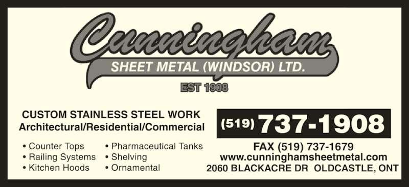 Cunningham Sheet Metal (Windsor) Ltd. (519-737-1908) - Display Ad - (519) 737-1679 2060 BLACKACRE DR  OLDCASTLE, ONT 737-1908(519)