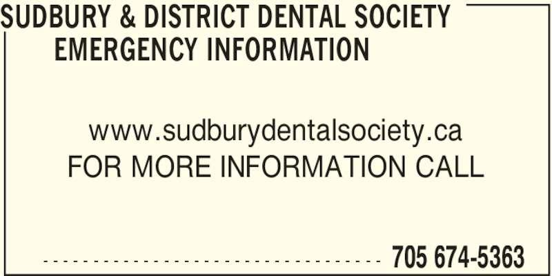 Sudbury & District Dental Society Emergency Information (705-674-5363) - Display Ad -