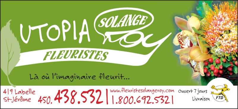 Fleuriste Solange Roy-Utopia Art Floral (450-438-5321) - Annonce illustrée======= -