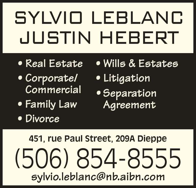 LeBlanc Sylvio A Law Office (5068548555) - Display Ad - 451, rue Paul Street, 209A Dieppe