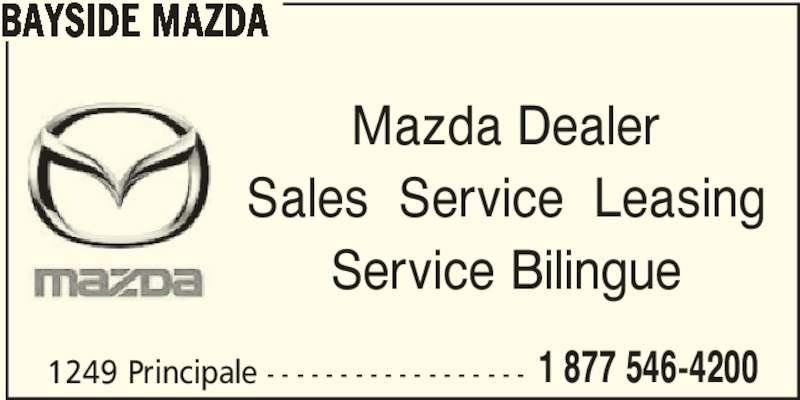 Bayside Mazda (506-548-4515) - Display Ad - BAYSIDE MAZDA Mazda Dealer Sales  Service  Leasing Service Bilingue 1249 Principale - - - - - - - - - - - - - - - - - - 1 877 546-4200