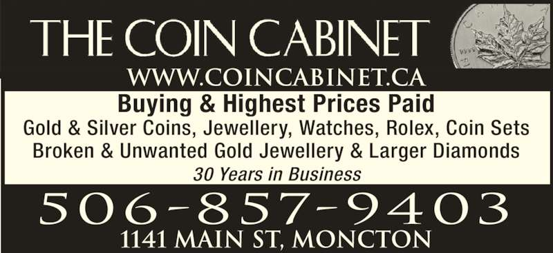 Coin Cabinet - Moncton, NB - 1141 Main St | Canpages