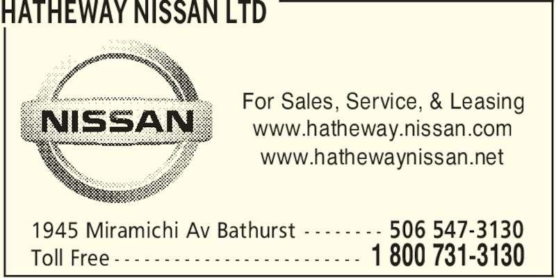 Hatheway Nissan Ltd Bathurst NB 1945 Miramichi Ave Canpages