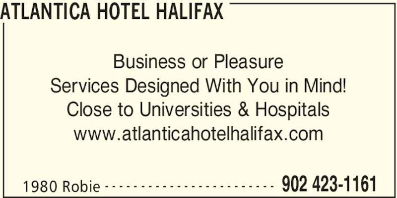 Atlantica Hotel Halifax (902-423-1161) - Display Ad -