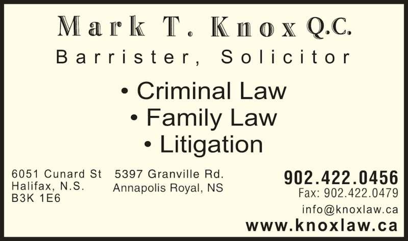 Mark Knox T QC (9024220456) - Display Ad - 902.422.0456 Fax: 902.422.0479Annapolis Royal, NS