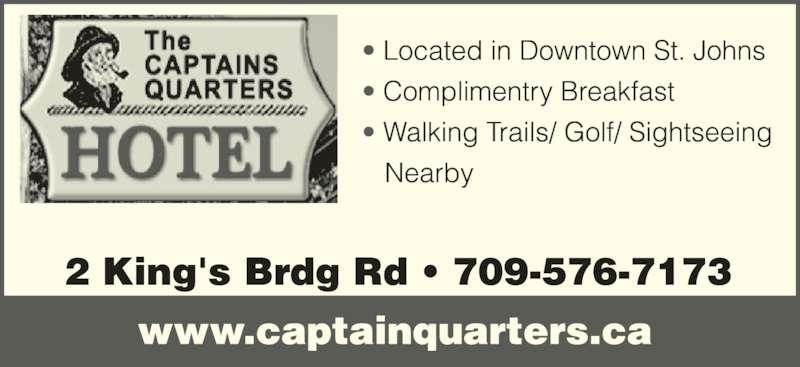 Captain's Quarters Hotel Inc (709-576-7173) - Display Ad -