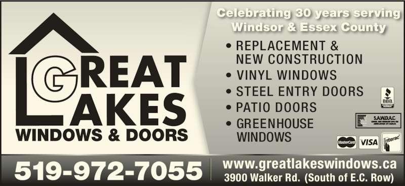 Great Lakes Windows & Doors (519-972-7055) - Display Ad - Windsor & Essex County ? REPLACEMENT &    NEW CONSTRUCTION ? VINYL WINDOWS ? STEEL ENTRY DOORS ? PATIO DOORS ? GREENHOUSE     WINDOWS 519-972-7055 3900 Walker Rd. (South of E.C. Row)www.greatlakeswindows.ca Celebrating 30 years serving