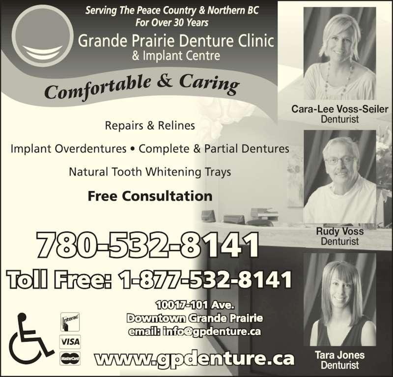 Grande Prairie Denture Clinic (780-532-8141) - Display Ad - Rudy Voss Denturist Cara-Lee Voss-Seiler Denturist Grande Prairie Denture Clinic & Implant Centre Tara Jones Denturist