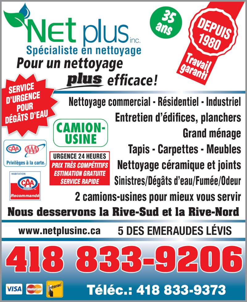 Net plus inc l vis qc 2 5 rue des meraudes for Ameublement rive sud