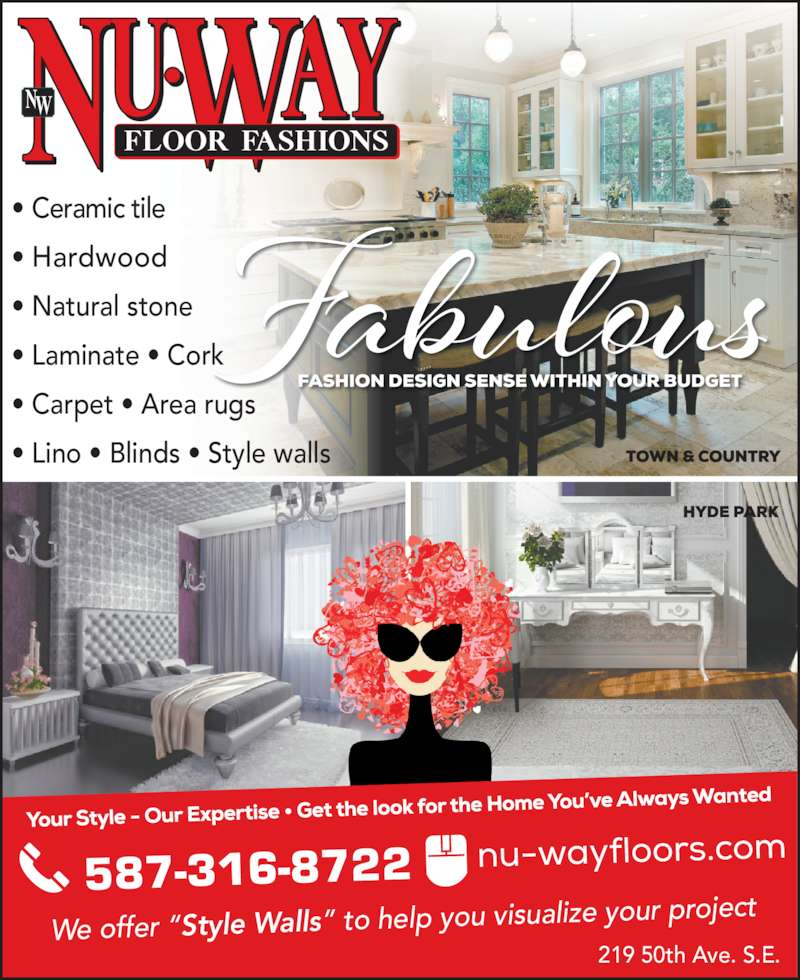 Nu-Way Floor Fashions Ltd (403-252-3551) - Display Ad - We offer ?Style Walls? to help you visuali ze your project 587-316-8722 219 50th Ave. S.E. ? Ceramic tile ? Hardwood ? Natural stone ? Laminate ? Cork  ? Carpet ? Area rugs ? Lino ? Blinds ? Style walls