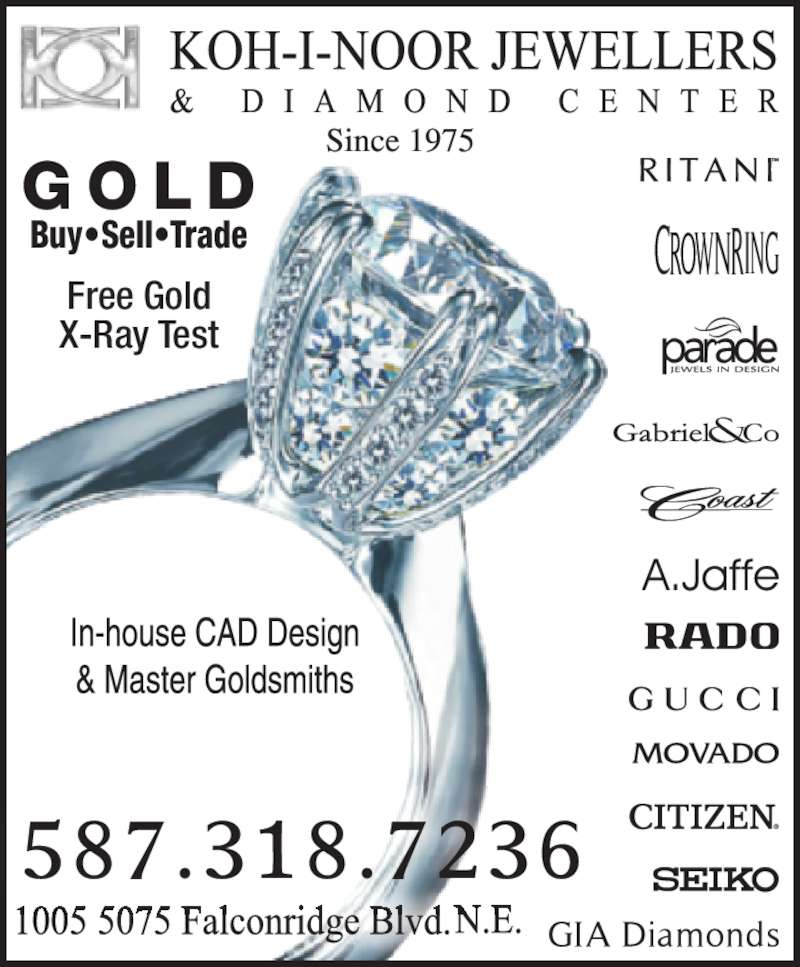 Koh-i-noor Jewellers & Diamond Ctr (403-280-1111) - Display Ad - G O L D Buy?Sell?Trade Free Gold X-Ray Test