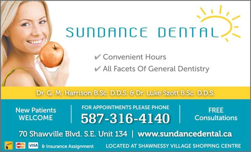 Sundance Dental Clinic (4032562727) - Display Ad - 587-316-4140
