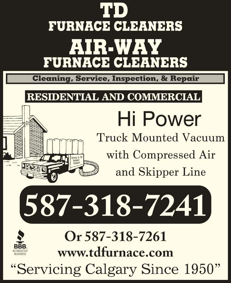 TD Furnace (4032726556) - Display Ad - 587-318-7241 Or 587-318-7261 www.tdfurnace.com