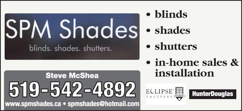SPM Shades (519-542-4892) - Display Ad -