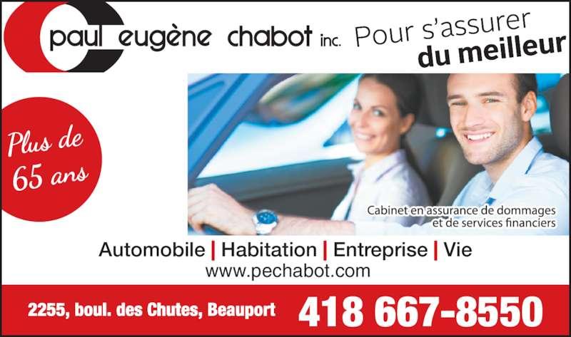 Assurance Chabot Paul Eugène Inc (4186678550) - Annonce illustrée======= - www.pechabot.com 418 667-8550 Automobile | Habitation | Entreprise | Vie