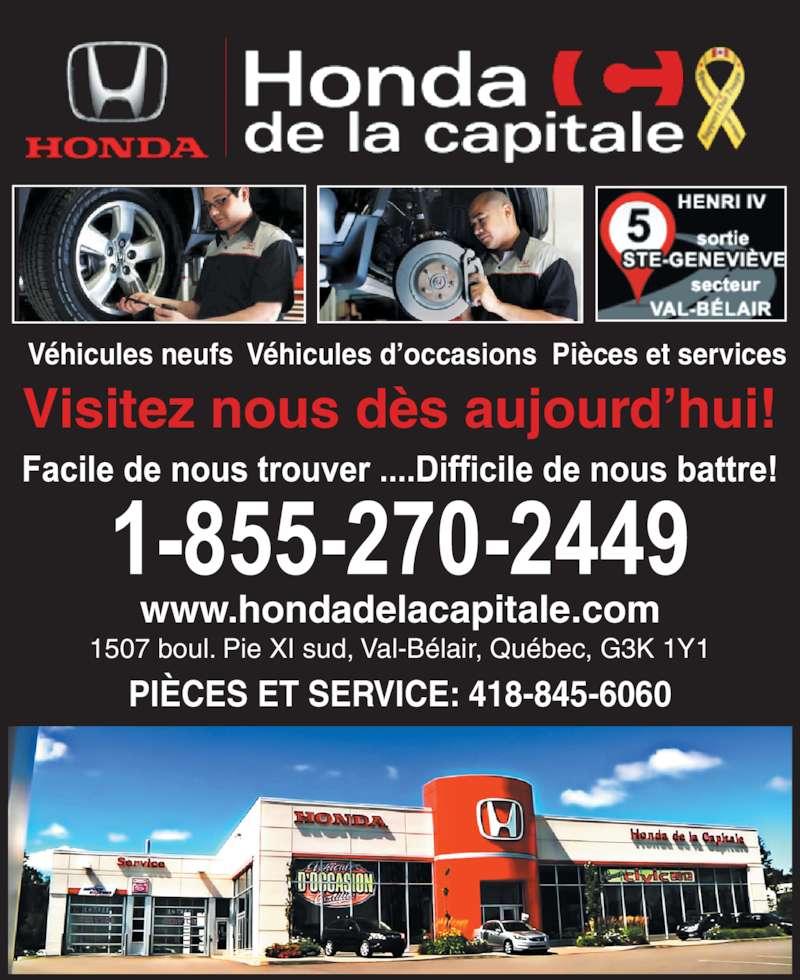 Honda de la Capitale (418-845-6060) - Annonce illustrée======= - 1507 boul. Pie XI sud, Val-B?lair, Qu?bec, G3K 1Y1 V?hicules neufs  V?hicules d?occasions  Pi?ces et services Visitez nous d?s aujourd?hui! PI?CES ET SERVICE: 418-845-6060 www.hondadelacapitale.com