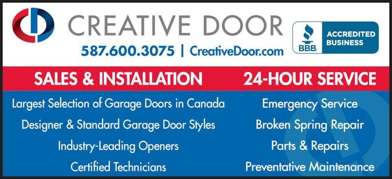Creative Door Services (4032912375) - Display Ad - Largest Selection of Garage Doors in Canada Designer & Standard Garage Door Styles Industry-Leading Openers Certified Technicians 587.600.3075