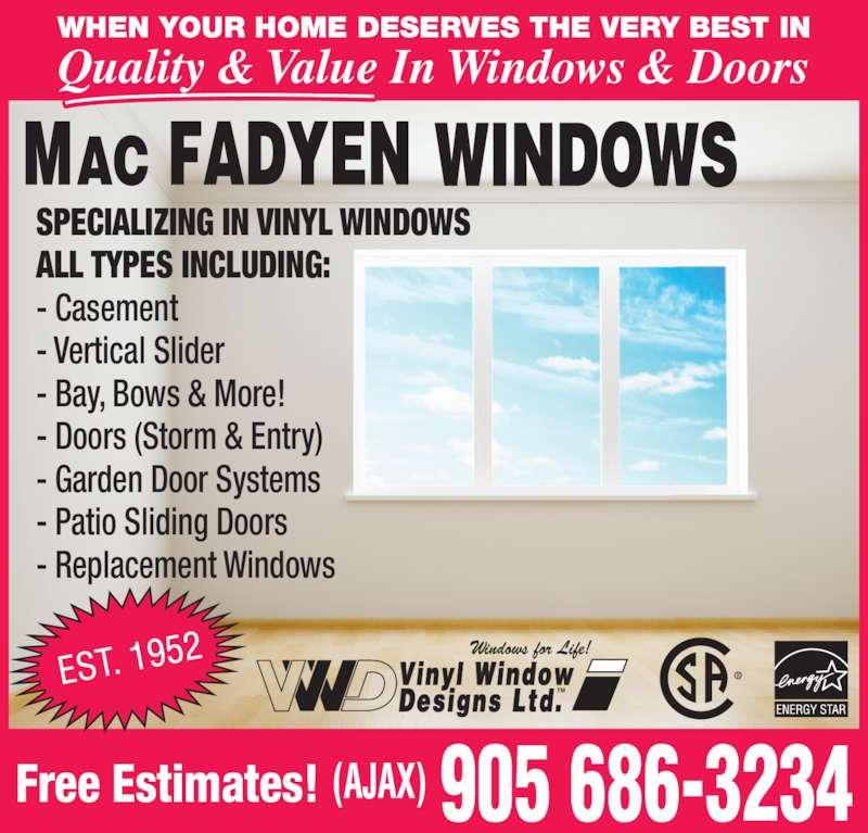 Macfadyen windows opening hours 44 windsor dr ajax on for Vinyl window designs complaints