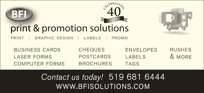 BFI Print & Promotion Solutions (519-681-6444) - Display Ad -