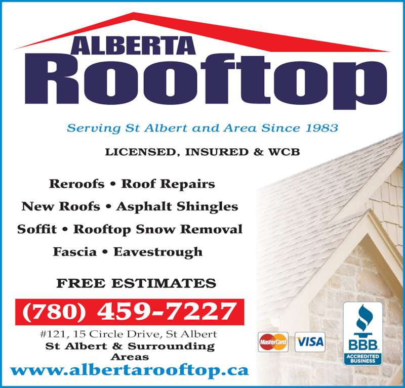 Alberta Rooftop Ltd (780-459-7227) - Display Ad - St Albert & Surrounding Areas (780) 459-7227 #121, 15 Circle Drive, St Albert www.albertarooftop.ca FREE ESTIMATES Serving St Albert and Area Since 1983  Reroofs ? Roof Repairs New Roofs ? Asphalt Shingles Soffit ? Rooftop Snow Removal Fascia ? Eavestrough  LICENSED, INSURED & WCB