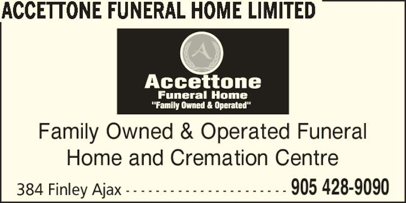 Accettone Funeral Home Limited Ajax On 384 Finley Ave