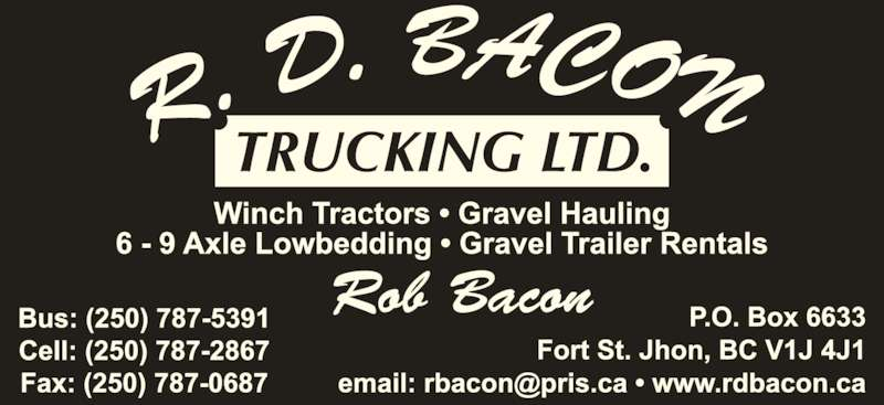 Bacon R D Trucking Ltd (250-787-5391) - Display Ad -