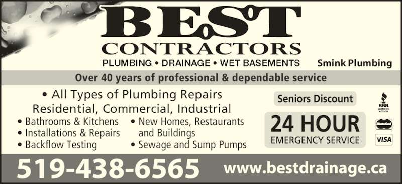 Best Plumbing and Drainage (519-438-6565) - Display Ad - Over 40 years of professional & dependable service ? All Types of Plumbing Repairs Residential, Commercial, Industrial ? Bathrooms & Kitchens ? Installations & Repairs ? Backflow Testing ? New Homes, Restaurants    and Buildings Smink Plumbing www.bestdrainage.ca519-438-6565 ? Sewage and Sump Pumps