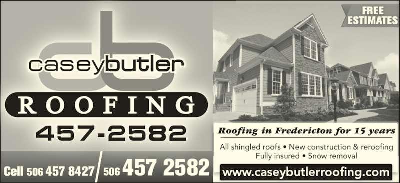 Casey Butler Roofing Ltd - Ads  sc 1 st  Canpages & Casey Butler Roofing Ltd - Fredericton NB - 8 Kaine | Canpages memphite.com