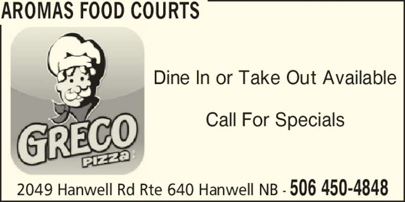Country Style Coffee (5064504848) - Display Ad - 2049 Hanwell Rd Rte 640 Hanwell NB - 506 450-4848 Dine In or Take Out Available Call For Specials AROMAS FOOD COURTS