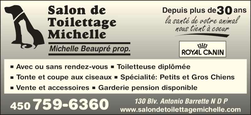 Salon de toilettage michelle notre dame des prairies qc for Salon de toilettage montreal