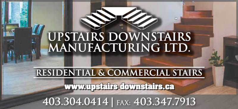 Upstairs Downstairs Manufacturing (403-304-0414) - Display Ad -