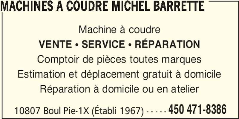Machines coudre michel barrette montr al nord qc 10807 boul pie ix canpages fr - Reparation machine a coudre ...