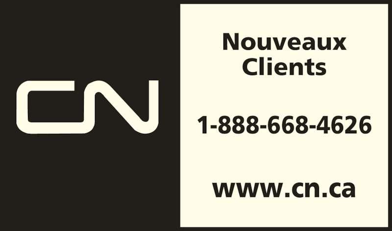 Canadian National (8886684626) - Annonce illustrée======= - www.cn.ca Nouveaux Clients 1-888-668-4626